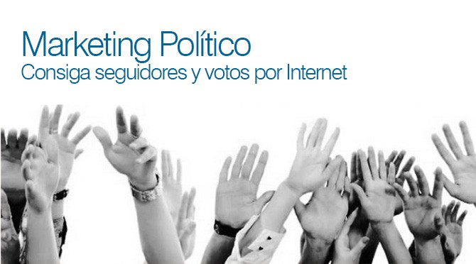 Marketing Político - Consiga seguidores y Votos por Internet